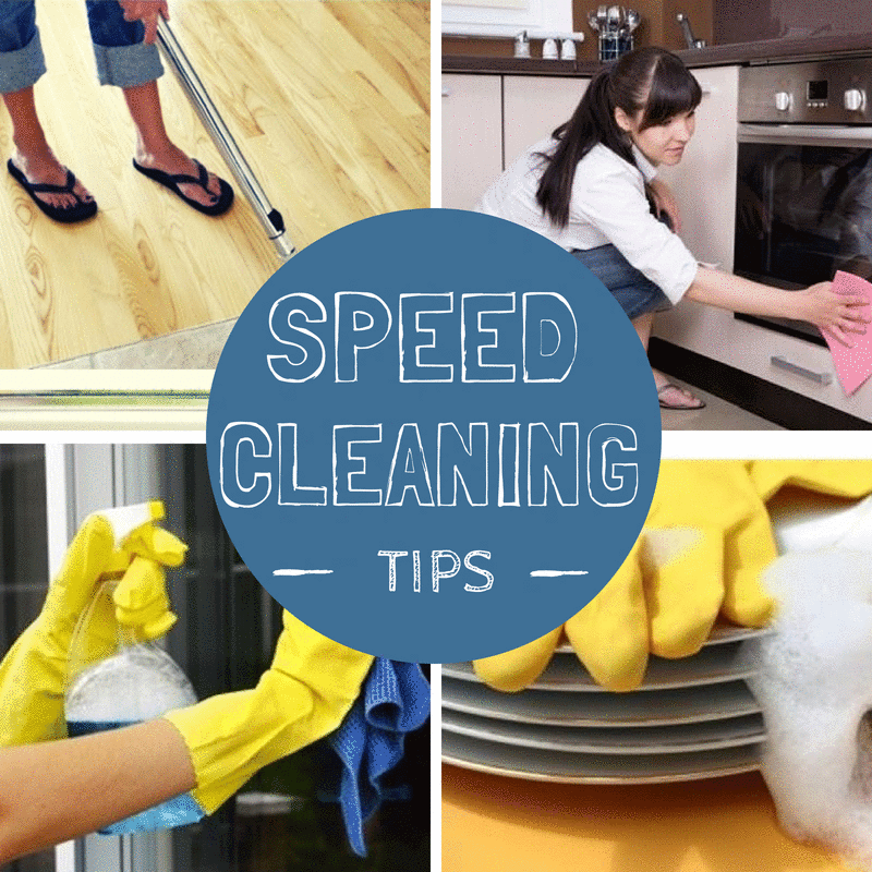 Speed Cleaning Tips