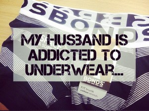 Addicted to underwear