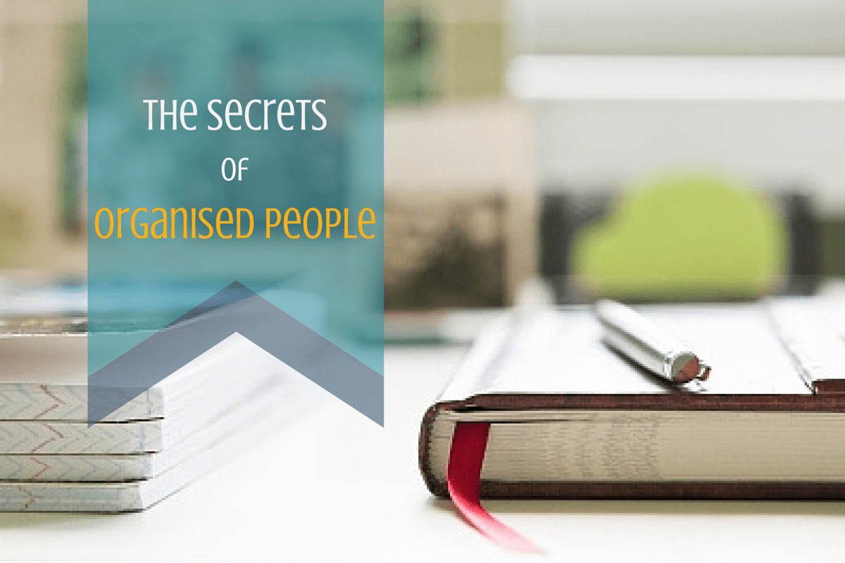 Secrets of organised people