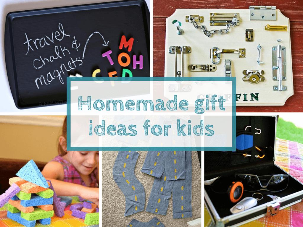 Homemade Gift Ideas For Kids