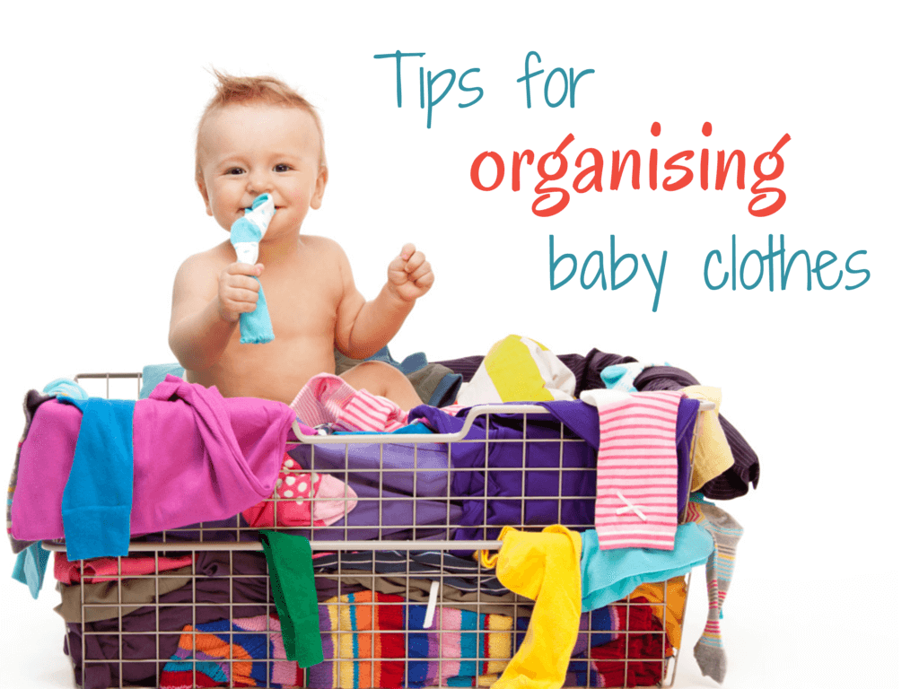 Tips for organising baby clothes