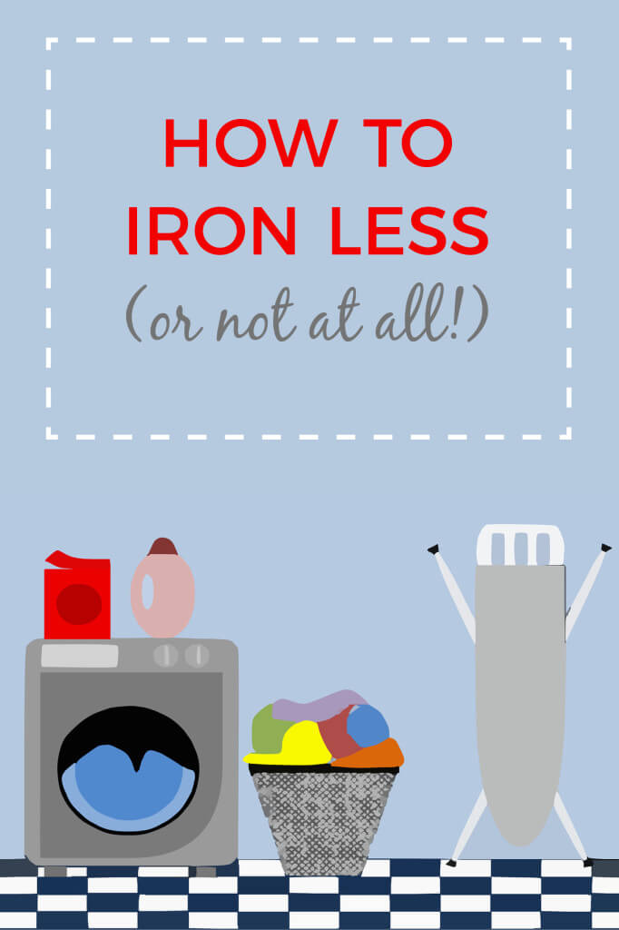 how to iron less (or not at all!)