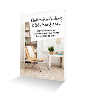 Clutter breeds chaos and tidy transforms ebook cover