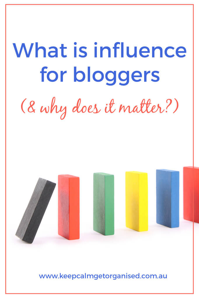 What is influence for bloggers and why does it matter?