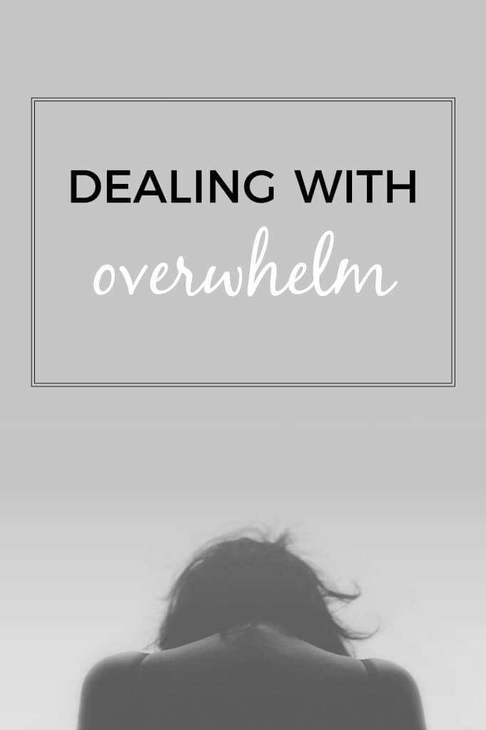 dealing with overwhelm big