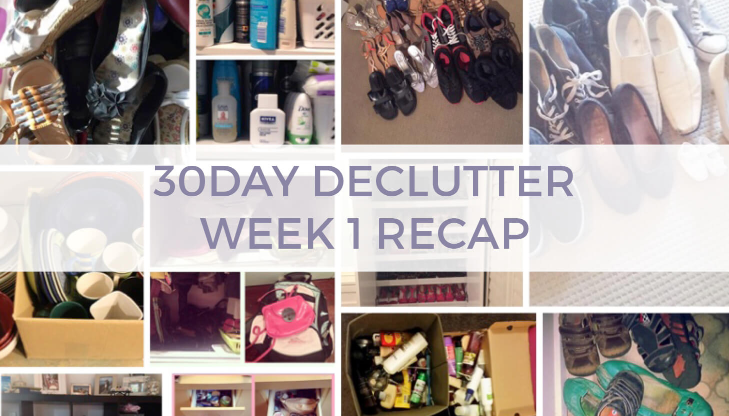 30 Day Declutter: Week 1 Wrap Up