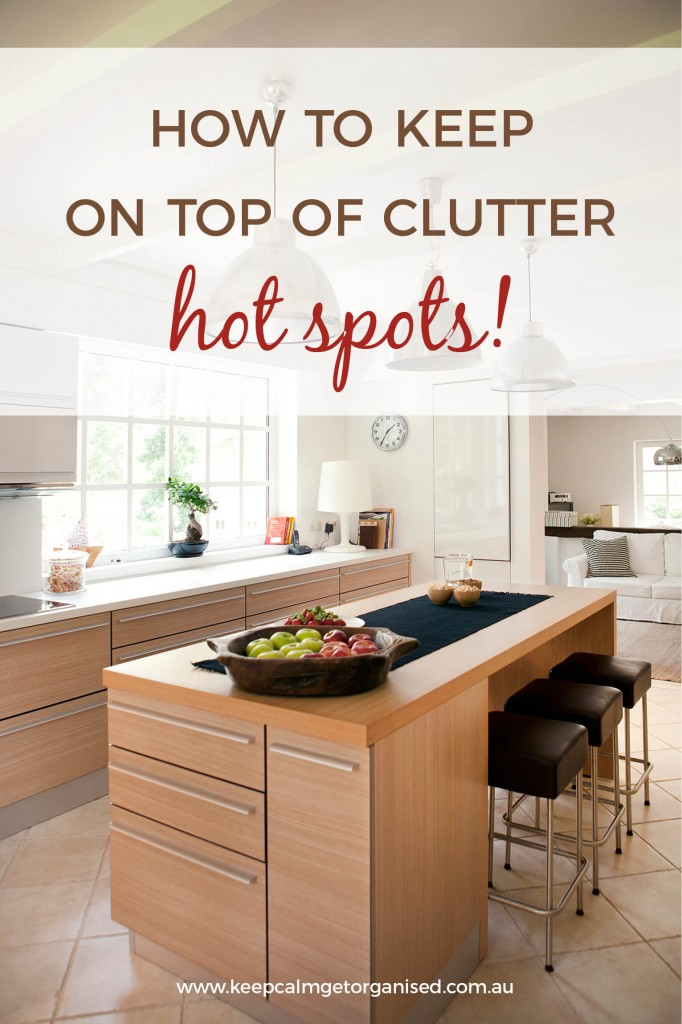 How to keep on top of clutter hot spots